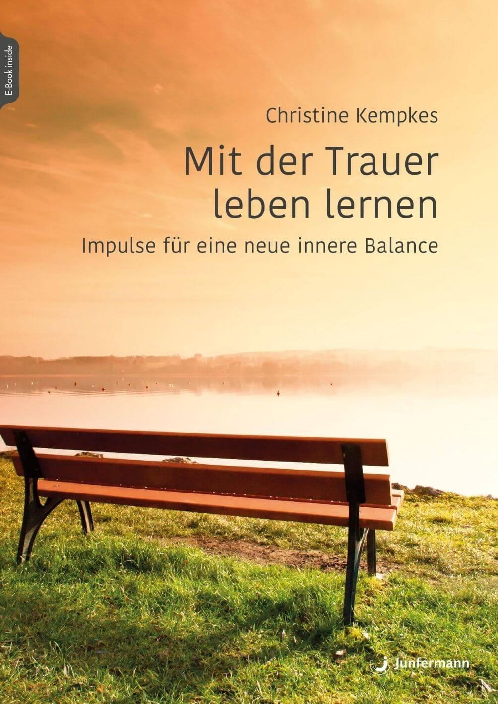 Buch Mit der Trauer leben lernen von Christine Kempkes